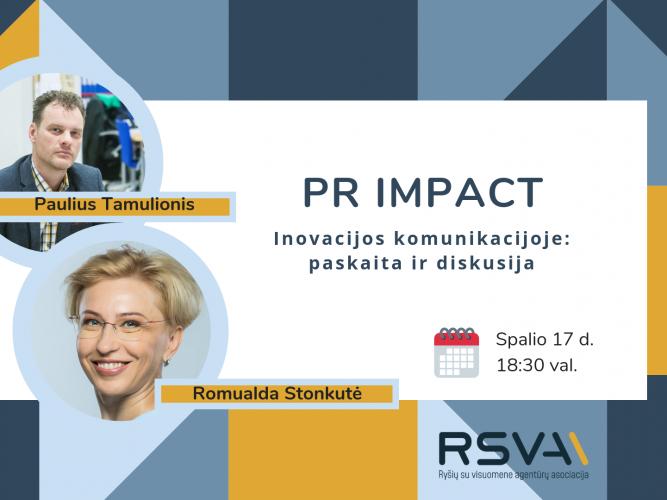 PR IMPACT | Inovacijos komunikacijoje: kodėl verta?