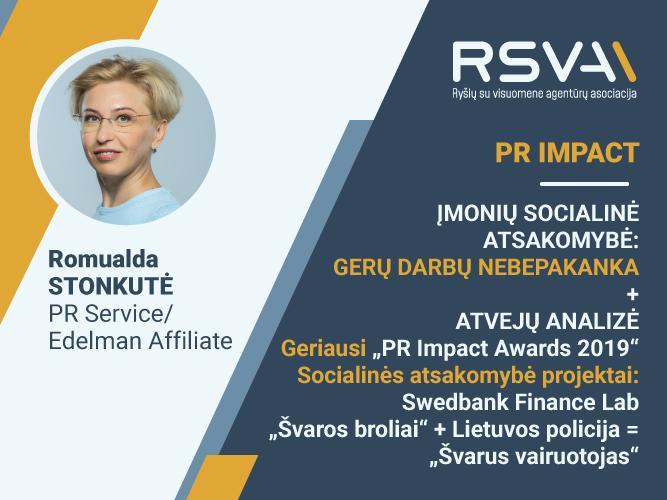 PR IMPACT | Įmonių socialinė atsakomybė: gerų darbų nebepakanka!